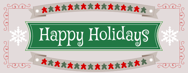 Hello people and meeple! You have probably noticed that we're on holiday break already. We sincerely hope that you are, too, that you can find some time to relax, to spend with your loved ones and, of course, some time to play games. Have some happy holidays, and a great […]
