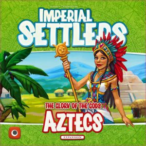 Imperial Settlers: Aztecs (Image by Portal Games)
